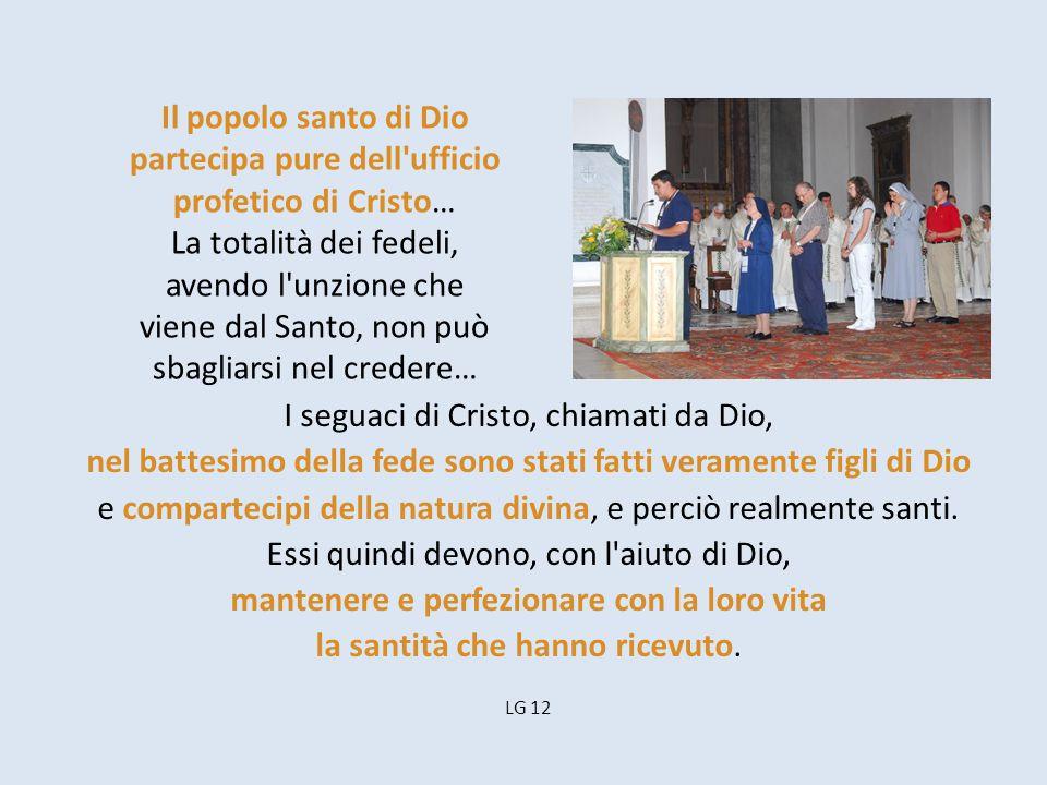 Il popolo santo di Dio partecipa pure dell ufficio