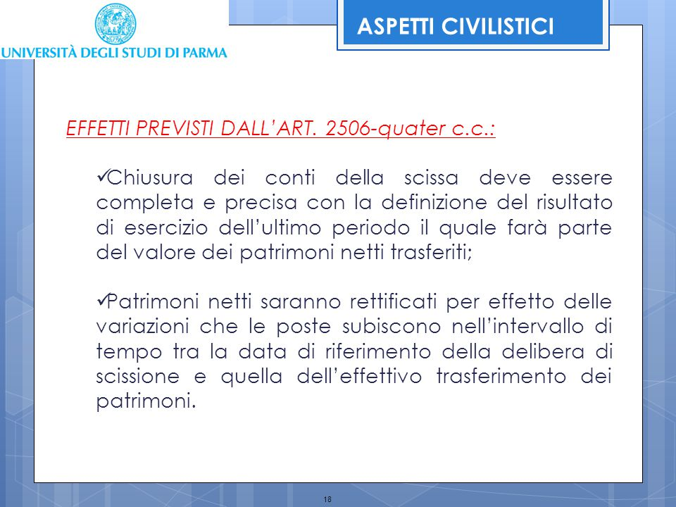 ASPETTI CIVILISTICI EFFETTI PREVISTI DALL'ART. 2506-quater c.c.: