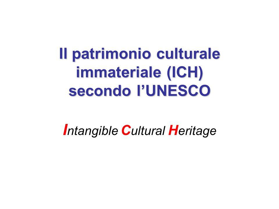 Il patrimonio culturale immateriale (ICH) secondo l'UNESCO