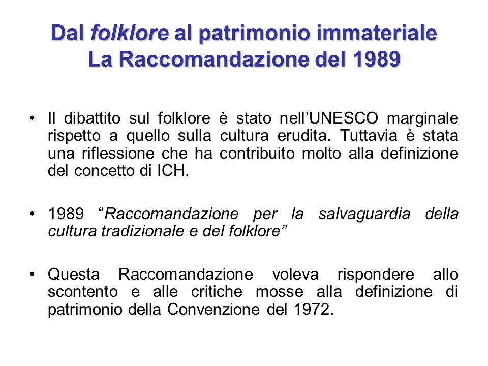 Dal folklore al patrimonio immateriale La Raccomandazione del 1989