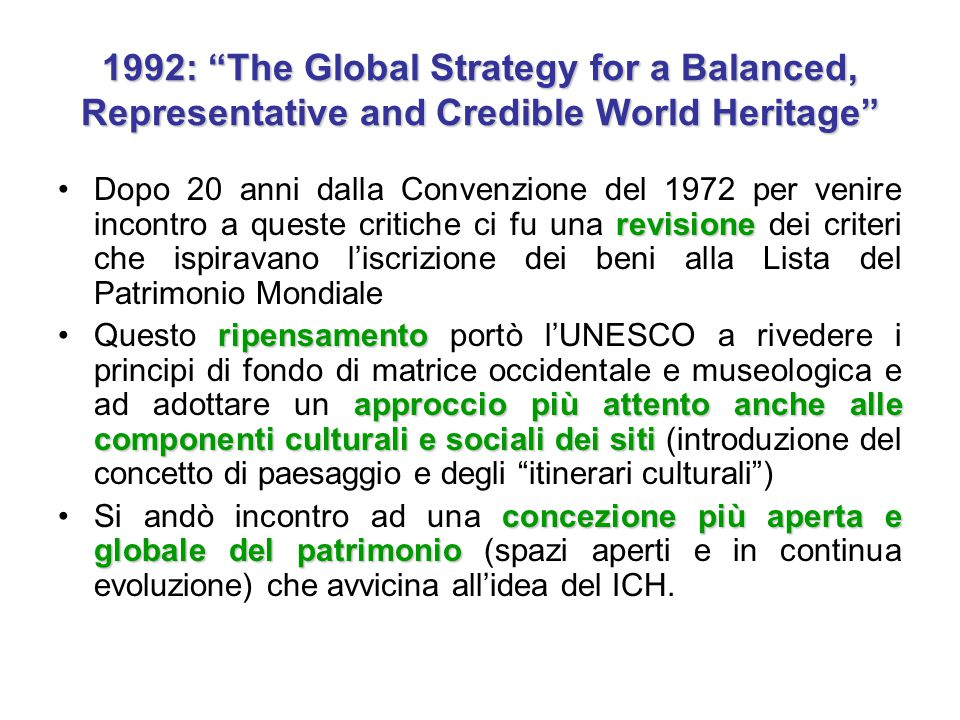 1992: The Global Strategy for a Balanced, Representative and Credible World Heritage