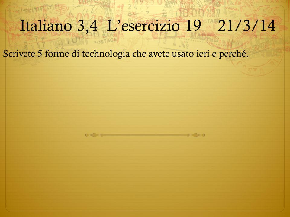 Italiano 3,4 L'esercizio 19 21/3/14