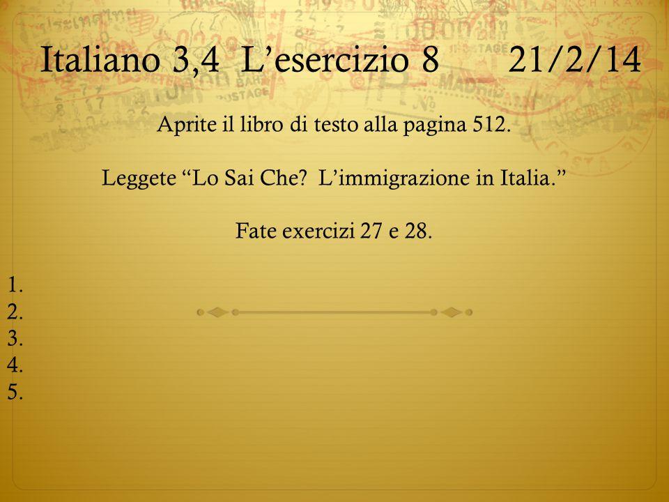 Italiano 3,4 L'esercizio 8 21/2/14