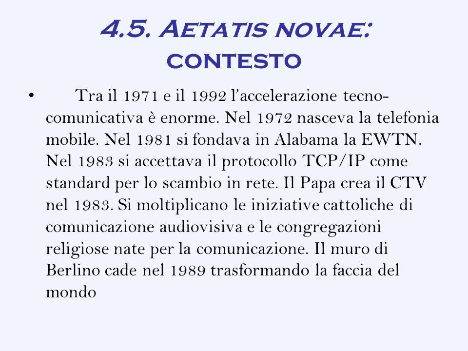 4.5. Aetatis novae: contesto