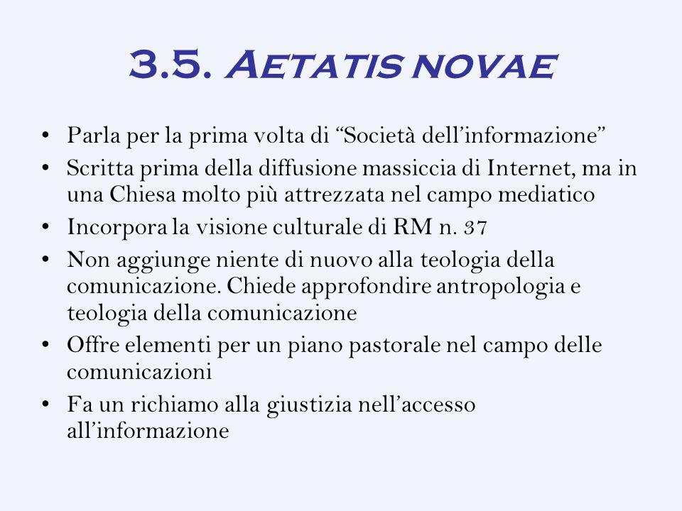 3.5. Aetatis novae Parla per la prima volta di Società dell'informazione