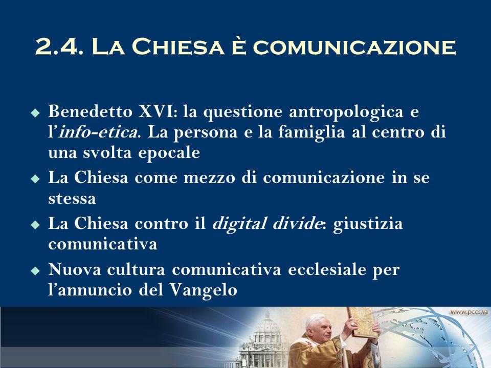 2.4. La Chiesa è comunicazione