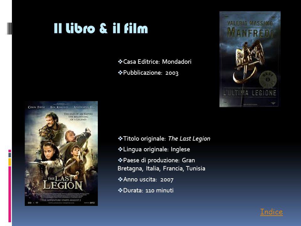 Il Libro & il film Indice Casa Editrice: Mondadori Pubblicazione: 2003