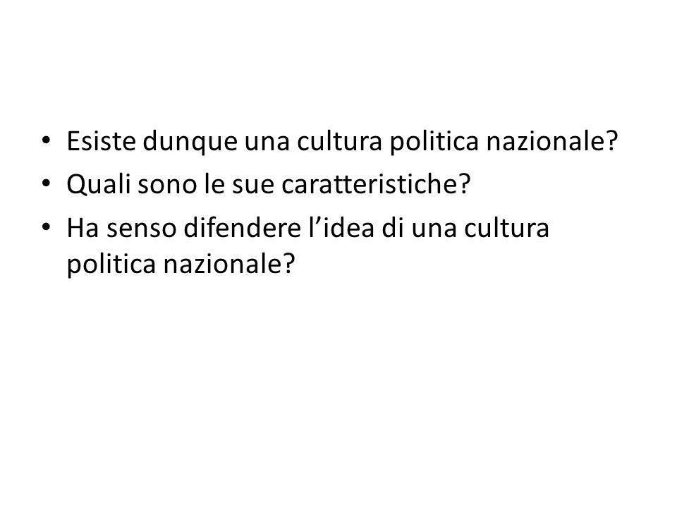 Esiste dunque una cultura politica nazionale