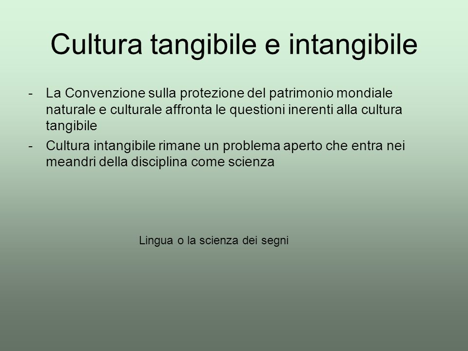 Cultura tangibile e intangibile