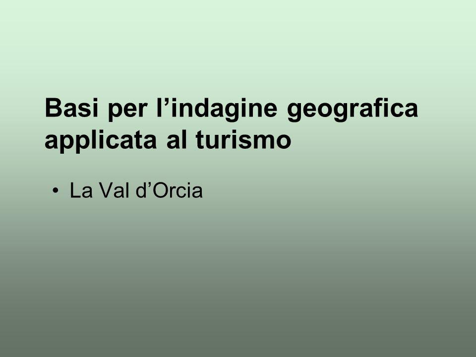 Basi per l'indagine geografica applicata al turismo