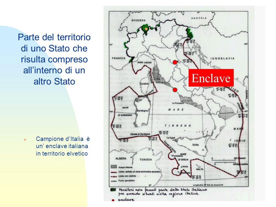 Enclave Parte del territorio di uno Stato che