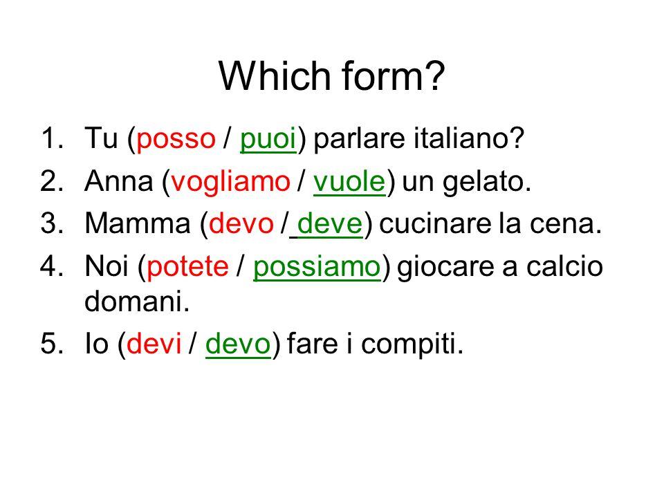 Which form Tu (posso / puoi) parlare italiano