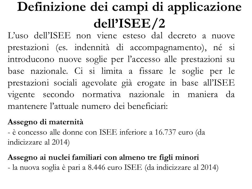 Definizione dei campi di applicazione dell'ISEE/2