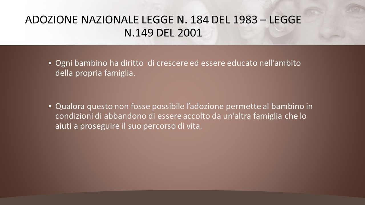 Adozione nazionale legge n. 184 del 1983 – legge n.149 del 2001