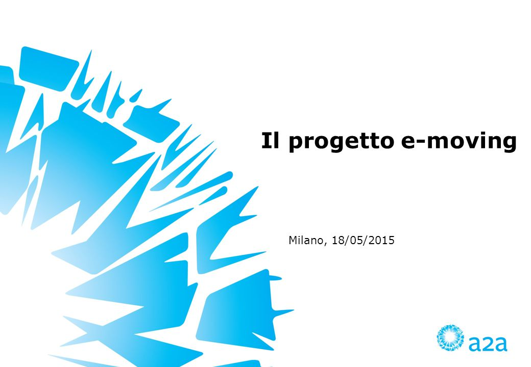 Il progetto e-moving Milano, 18/05/2015