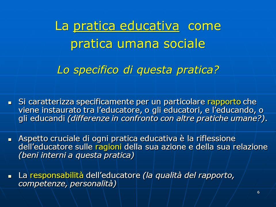 La pratica educativa come pratica umana sociale