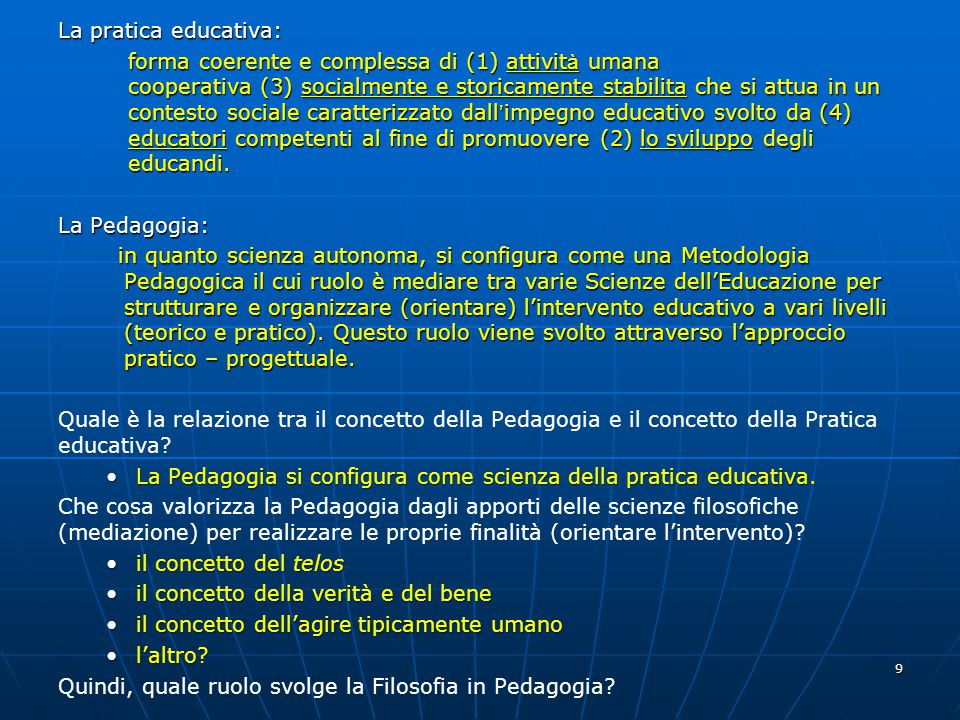 La pratica educativa: