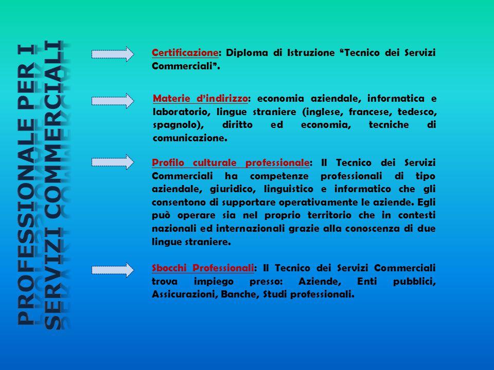 PROFESSIONALE PER I SERVIZI COMMERCIALI