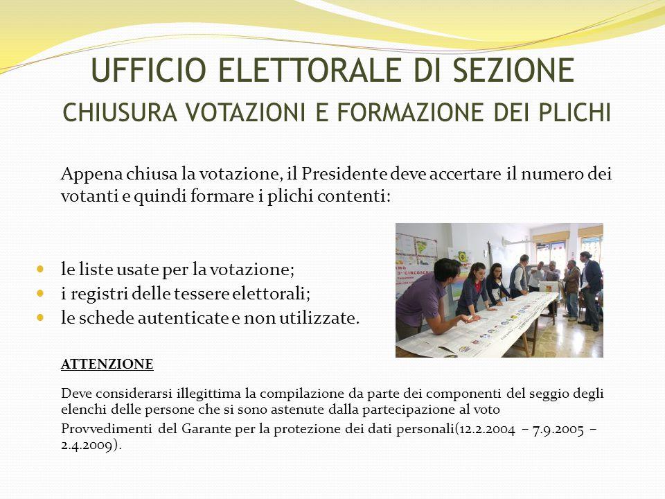 UFFICIO ELETTORALE DI SEZIONE CHIUSURA VOTAZIONI E FORMAZIONE DEI PLICHI