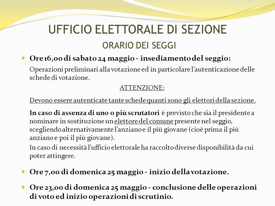UFFICIO ELETTORALE DI SEZIONE ORARIO DEI SEGGI