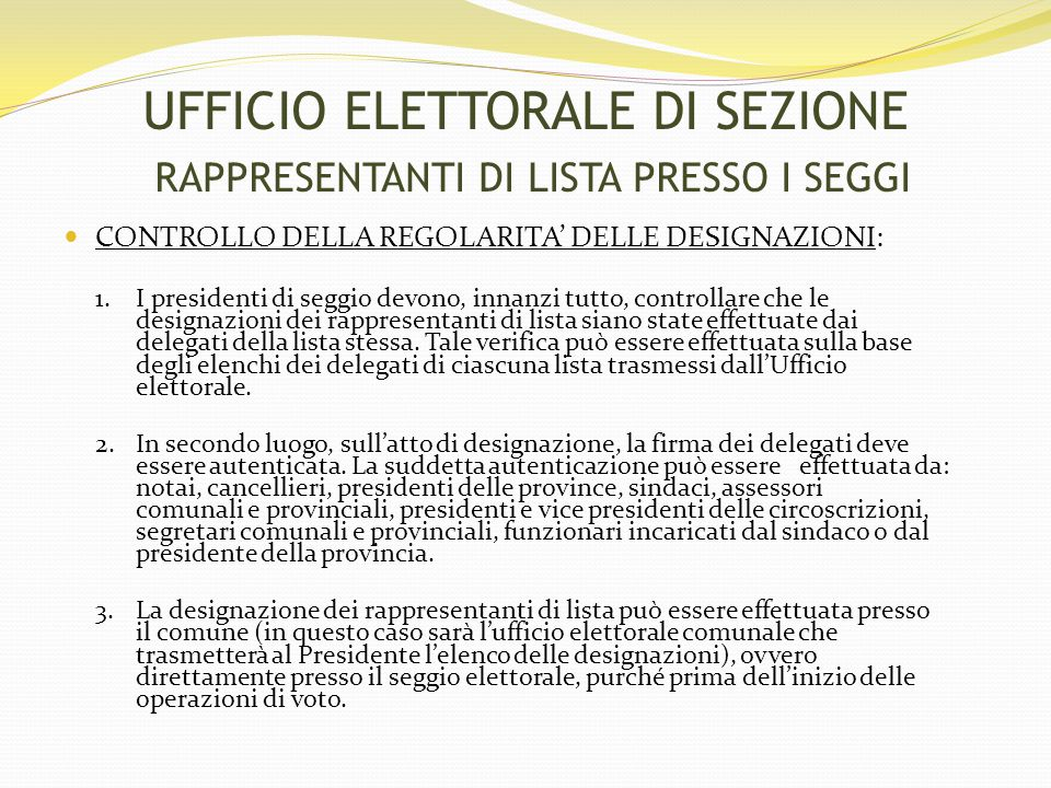 UFFICIO ELETTORALE DI SEZIONE RAPPRESENTANTI DI LISTA PRESSO I SEGGI