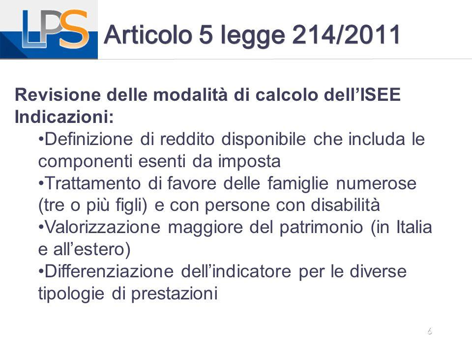 Articolo 5 legge 214/2011 Revisione delle modalità di calcolo dell'ISEE. Indicazioni: