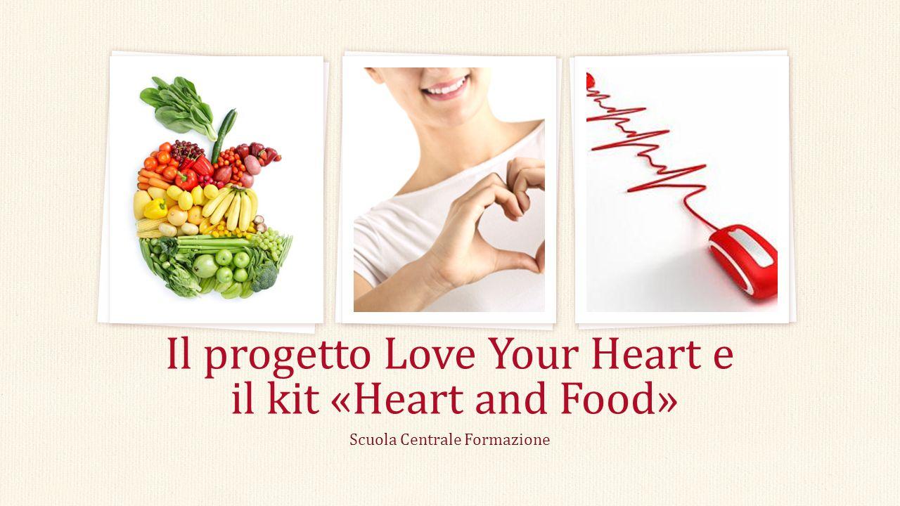 Il progetto Love Your Heart e il kit «Heart and Food»