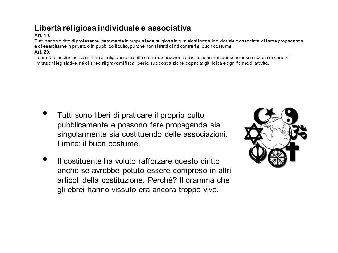 Libertà religiosa individuale e associativa Art. 19