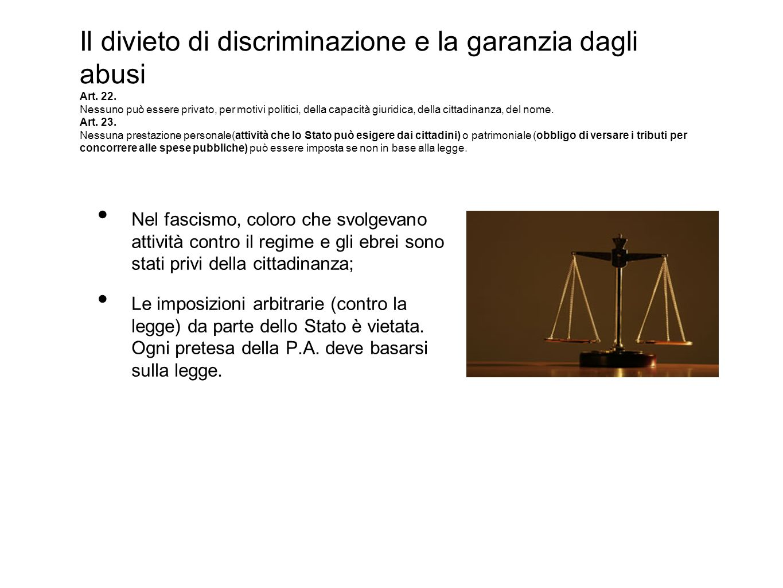 Il divieto di discriminazione e la garanzia dagli abusi Art. 22