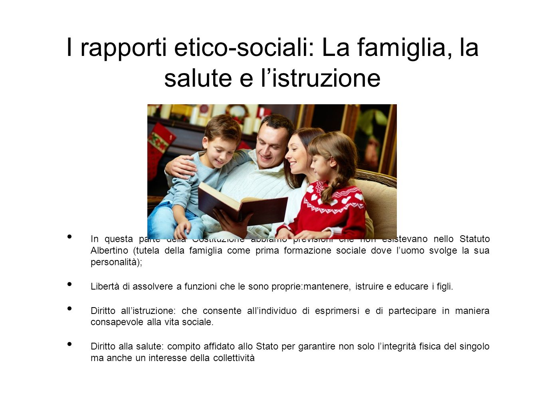 I rapporti etico-sociali: La famiglia, la salute e l'istruzione