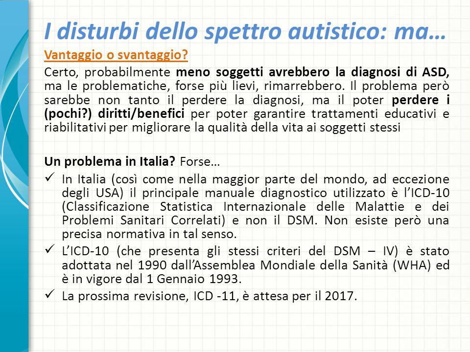 I disturbi dello spettro autistico: ma…