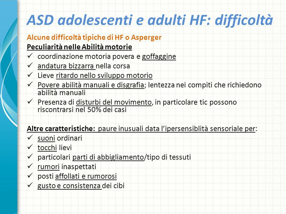 ASD adolescenti e adulti HF: difficoltà