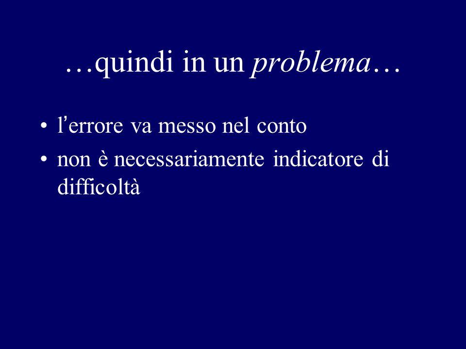 …quindi in un problema…