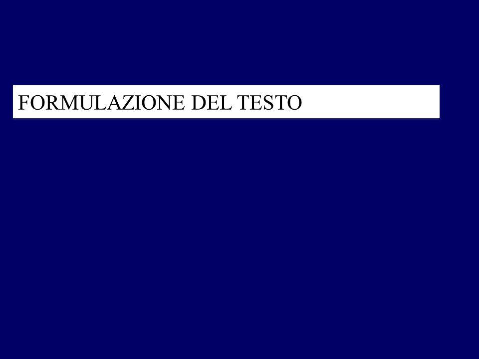 FORMULAZIONE DEL TESTO