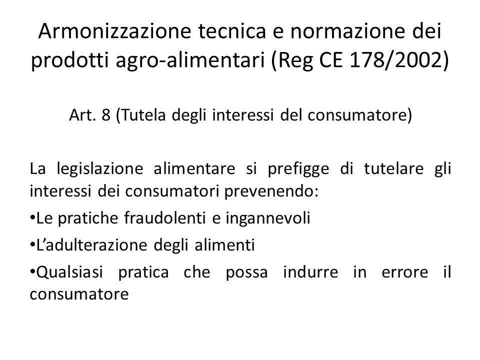 Art. 8 (Tutela degli interessi del consumatore)