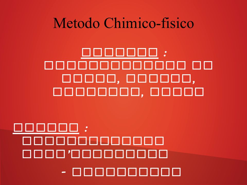 Metodo Chimico-fisico
