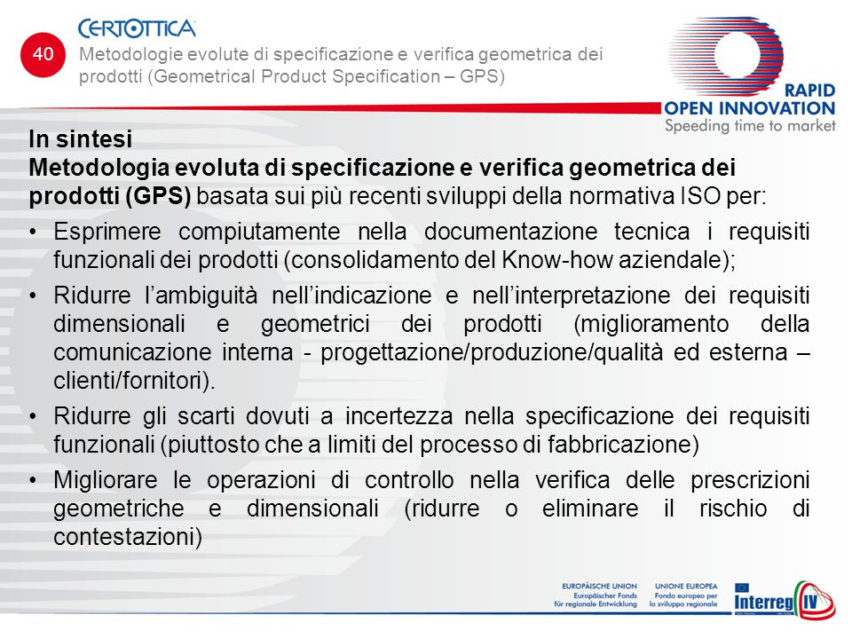 40 Metodologie evolute di specificazione e verifica geometrica dei prodotti (Geometrical Product Specification – GPS)