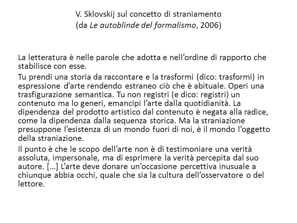 V. Sklovskij sul concetto di straniamento (da Le autoblinde del formalismo, 2006)