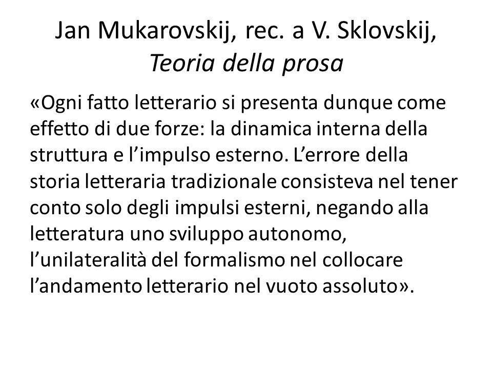 Jan Mukarovskij, rec. a V. Sklovskij, Teoria della prosa