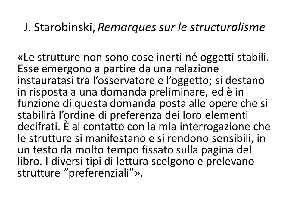 J. Starobinski, Remarques sur le structuralisme