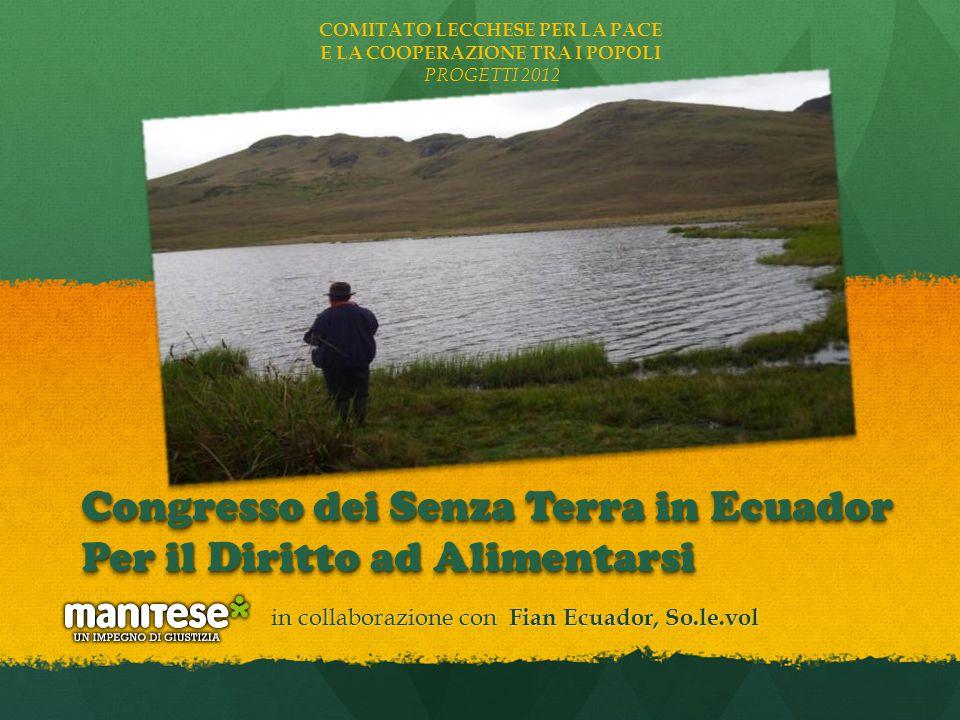 Congresso dei Senza Terra in Ecuador Per il Diritto ad Alimentarsi