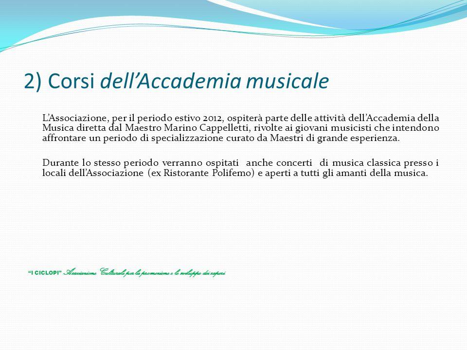 2) Corsi dell'Accademia musicale