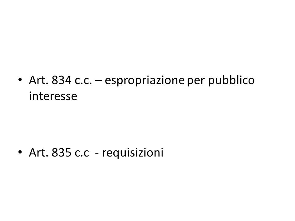 Art. 834 c.c. – espropriazione per pubblico interesse