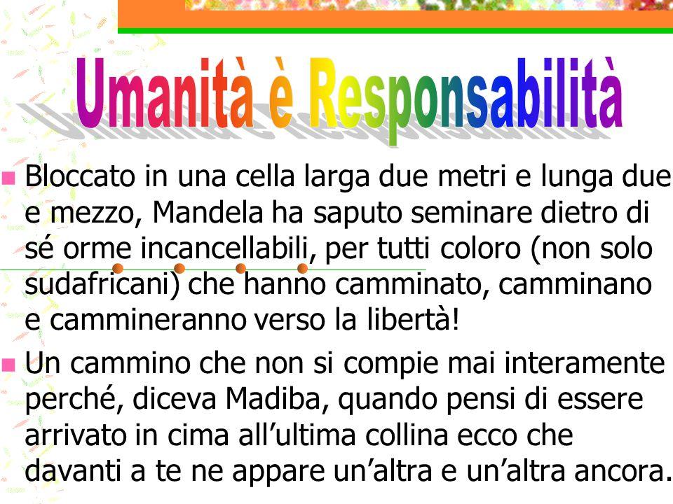Umanità è Responsabilità