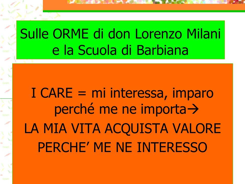 Sulle ORME di don Lorenzo Milani e la Scuola di Barbiana