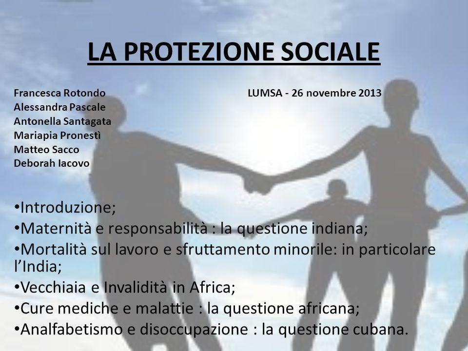 LA PROTEZIONE SOCIALE Introduzione;