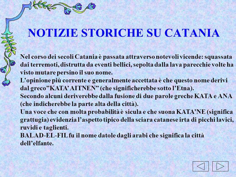 NOTIZIE STORICHE SU CATANIA