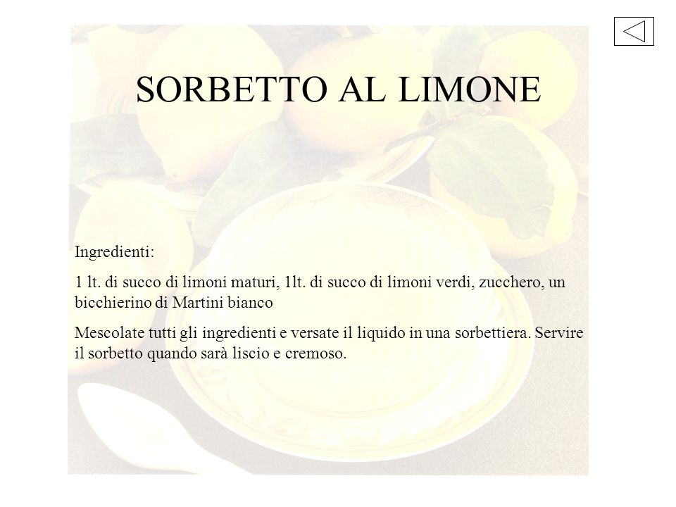 SORBETTO AL LIMONE Ingredienti: