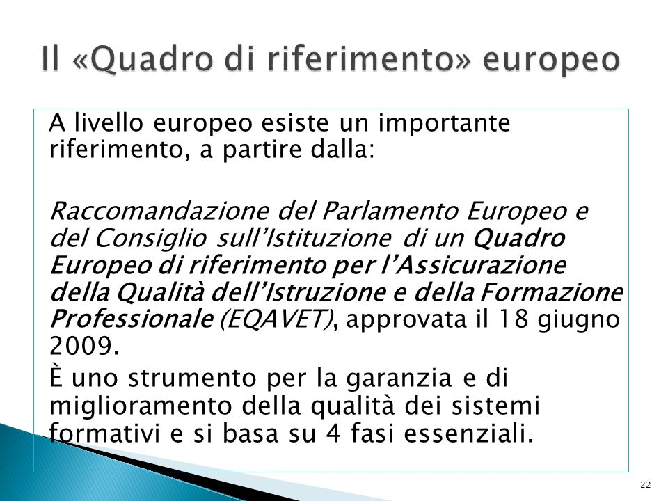Il «Quadro di riferimento» europeo