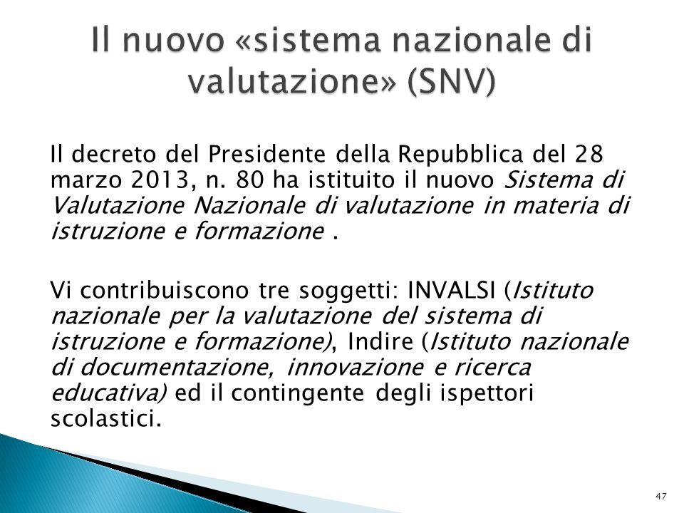 Il nuovo «sistema nazionale di valutazione» (SNV)